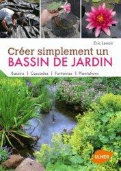 Dernières parutions dans Faire soi-même, Créer simplement un bassin de jardin