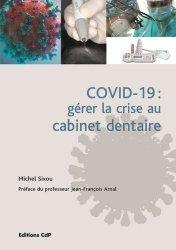 Dernières parutions sur Dentaire, Crise sanitaire au cabinet dentaire