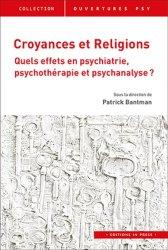 Souvent acheté avec Le besoin d'asile, le Croyances et religions : quels effets en psychiatrie, psychothérapie et psychanalyse ?