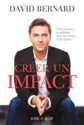 Dernières parutions sur Communication interpersonnelle, Créer un impact