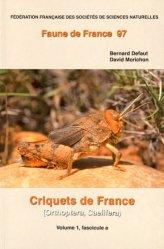 Souvent acheté avec Mordus de serpents, le Criquets de France (Orthoptera Caelifera) volume 1, fascicules a et b