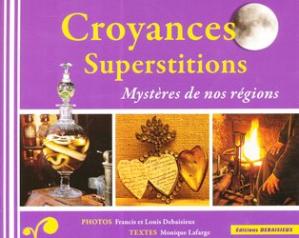 Nouvelle édition Croyances Superstitions