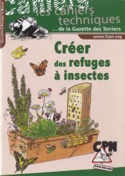 Dernières parutions sur Entomologie, Créer des refuges à insectes