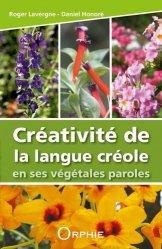 Dernières parutions sur Flores des Dom-Tom, Créativité de la langue créole en ses végétales paroles