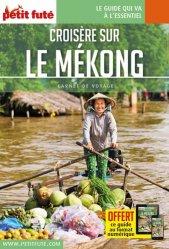 Dernières parutions sur Asie, Croisière sur le Mékong. Edition 2019