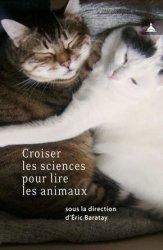 Dernières parutions dans Homme et société, Croiser les sciences pour lire les animaux