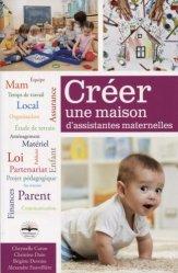 Souvent acheté avec Guide de l'assistant maternel, le Créer une maison d'assistantes maternelles