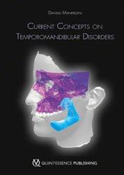 Dernières parutions sur Occlusodontie, Current Concepts on Temporomandibular Disorders