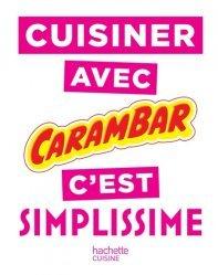 Dernières parutions dans Simplissime, Cuisinez avec Carambar c'est simplissime