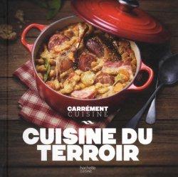 Dernières parutions sur Cuisine des autres régions, Cuisine du terroir