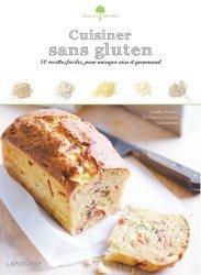 Dernières parutions dans Saveurs &  bien-être, Cuisiner sans gluten. 50 recettes faciles, pour manger sain et gourmand