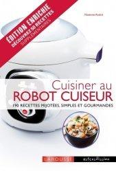 Dernières parutions dans Ustensilissimo, Cuisiner au robot cuiseur