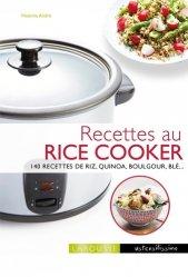 Dernières parutions dans Ustensilissimo, Cuisiner avec un Rice cooker. 140 recettes de riz, quinoa, boulgour, blé...