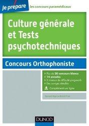 Souvent acheté avec Concours orthophoniste, le Culture générale et Tests psychotechniques au concours Orthophonie