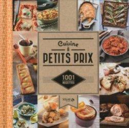 Dernières parutions dans 1001 Recettes, Cuisine à petits prix