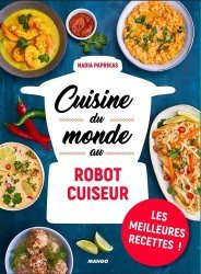 Dernières parutions sur Cuisine et vins, Cuisine du monde au robot cuiseur