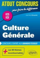 Dernières parutions dans Atout Concours, Culture générale ECS ECE. Concours d'entrée des écoles de commerce