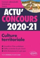 Dernières parutions dans Actu' Concours, Culture territoriale. Cours et QCM, Edition 2020-2021