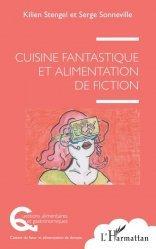 Dernières parutions sur Cuisine et vins, Cuisine fantastique et alimentation de fiction