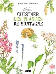 Souvent acheté avec Fruits sauvages comestibles, le Cuisiner les plantes de montagne