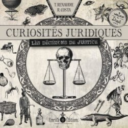 Dernières parutions sur Histoire du droit, Curiosités juridiques