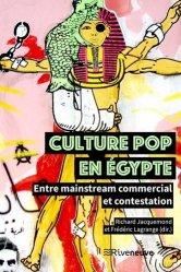 Dernières parutions sur Ecrits sur l'art, Culture pop en Egypte. Entre mainstream commercial et contestation