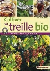 Souvent acheté avec Le vin au naturel, le Cultiver sa treille bio