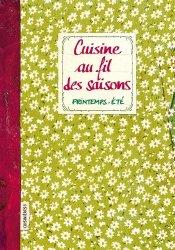 Dernières parutions sur Cuisine familiale, Cuisine au fil des saisons. Printemps - Eté