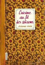 Dernières parutions sur Cuisine familiale, Cuisine au fil des saisons