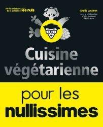 Dernières parutions dans Pour les nullissimes, Cuisine végétarienne pour les nullissimes