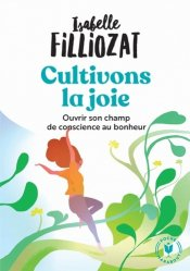 Dernières parutions dans Psychologie, Cultivons la joie