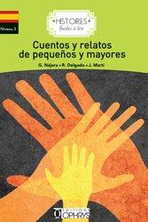 Dernières parutions sur Lectures simplifiées en espagnol, Cuentos y relatos de pequenos y mayores
