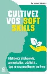 Dernières parutions sur Carrière, réussite, Cultivez vos soft skills