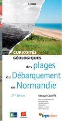 Dernières parutions sur Sciences de la Terre, Curiosités géologiques des plages du Débarquement en Normandie