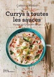Nouvelle édition Currys à toutes les sauces. Voyage aux pays des épices