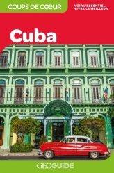 Dernières parutions dans GEOGuide Coups de coeur, Cuba. Edition 2019