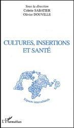Dernières parutions dans Espaces interculturels, Cultures, insertions et santé