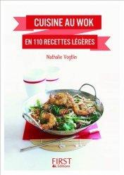 Dernières parutions dans Le petit livre, Cuisine au wok en 110 recettes légères