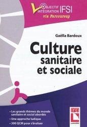Dernières parutions sur Études infirmières, Culture sanitaire et sociale