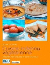 Dernières parutions sur Cuisine indienne, Cuisine indienne végétarienne : recettes merveilleuses et récits savoureux