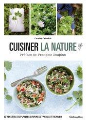 Dernières parutions sur Cueillette - Cuisine sauvage, Cuisiner la nature