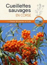 Dernières parutions sur Flores de montagne, Cueillettes sauvages en Corse