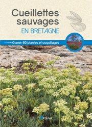 Dernières parutions sur Vie sauvage au jardin, Cueillettes sauvages en Bretagne
