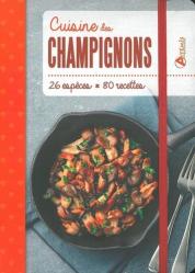 Dernières parutions dans Carnet de cuisine, Cuisine des champignons