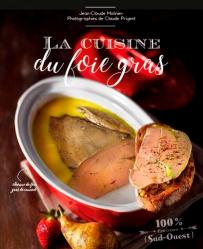 Dernières parutions sur Terrines et foie gras, Cuisine du foie gras