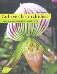 Dernières parutions dans Médium, Cultiver les orchidées avec ou sans lumière artificielle