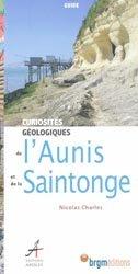 Souvent acheté avec Curiosités géologiques de France Carte géologique simplifiée, le Curiosités géologiques de l'Aunis et de la Saintonge