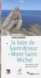 Dernières parutions sur Guides géologiques, Curiosités géologiques de la baie de Saint-Brieuc au Mont-Saint-Michel