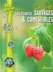 Souvent acheté avec Les salades sauvages, le Cultivez les plantes sauvages et comestibles