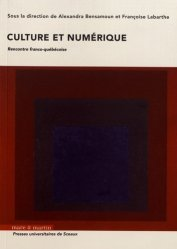 Dernières parutions sur Multimédia, Culture et numérique. Rencontre franco-québécoise